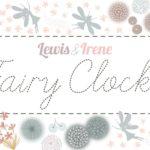Lewis and Irene - Fairy Clocks